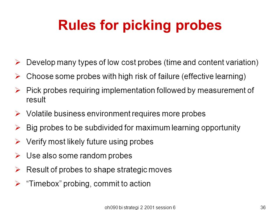 Rules for picking probes
