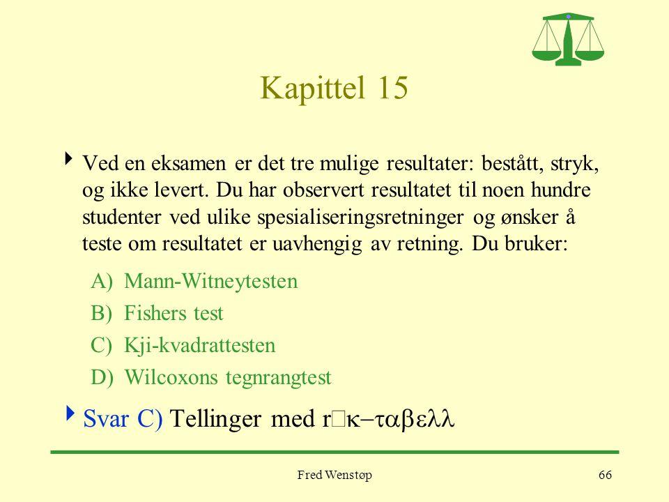 Kapittel 15 Svar C) Tellinger med r´k-tabell