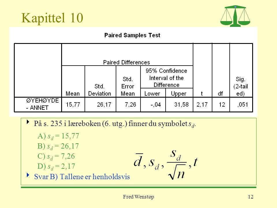 Kapittel 10 På s. 235 i læreboken (6. utg.) finner du symbolet sd.