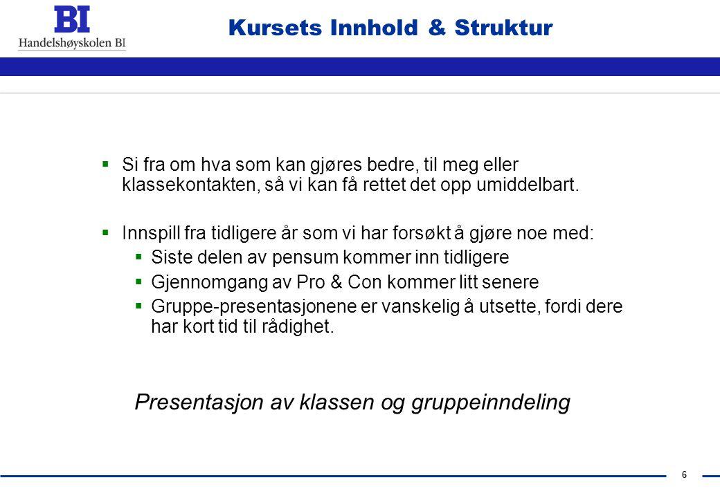 Kursets Innhold & Struktur
