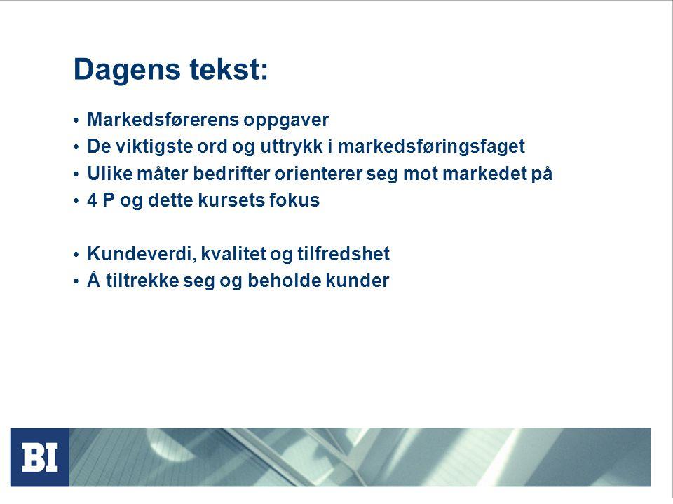Dagens tekst: Markedsførerens oppgaver