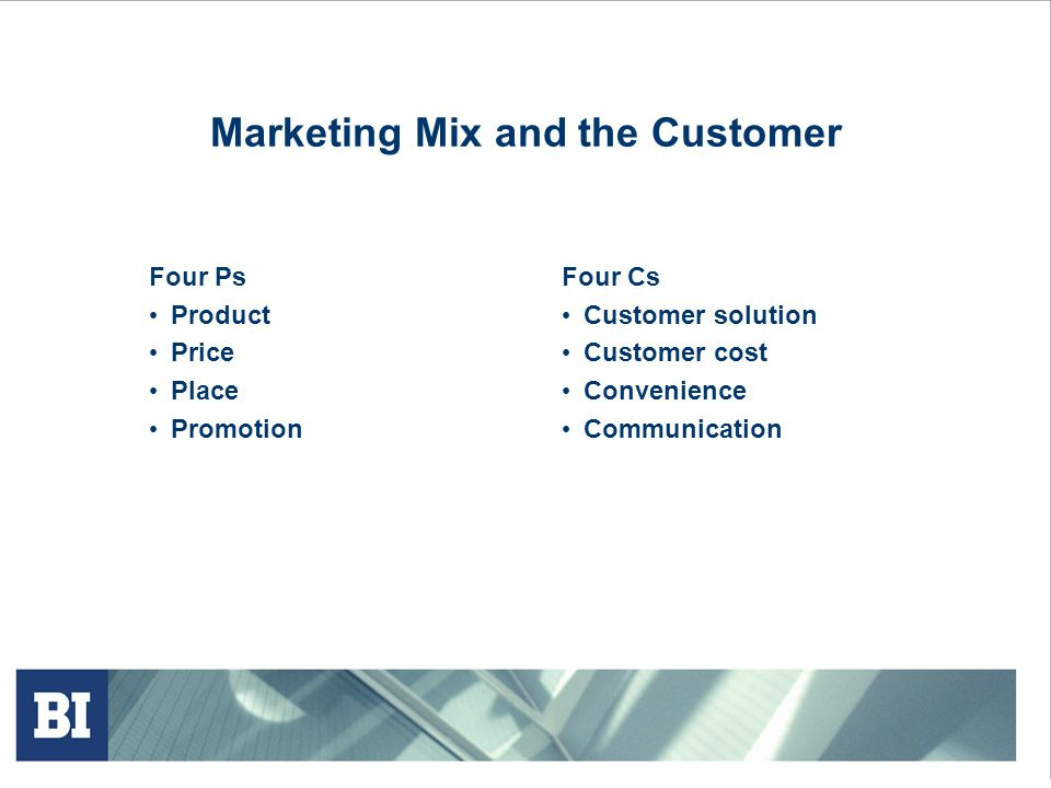 Marketing Mix and the Customer