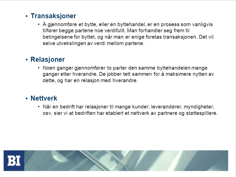 Transaksjoner Relasjoner Nettverk