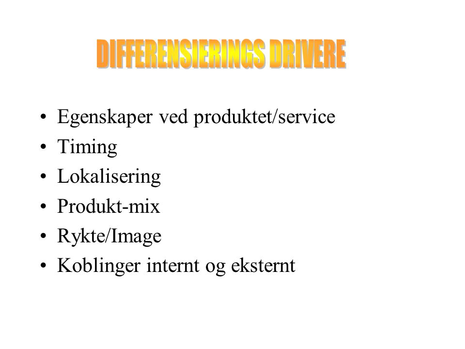 DIFFERENSIERINGS DRIVERE