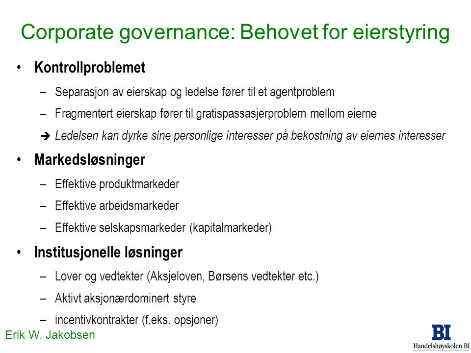 Corporate governance: Behovet for eierstyring