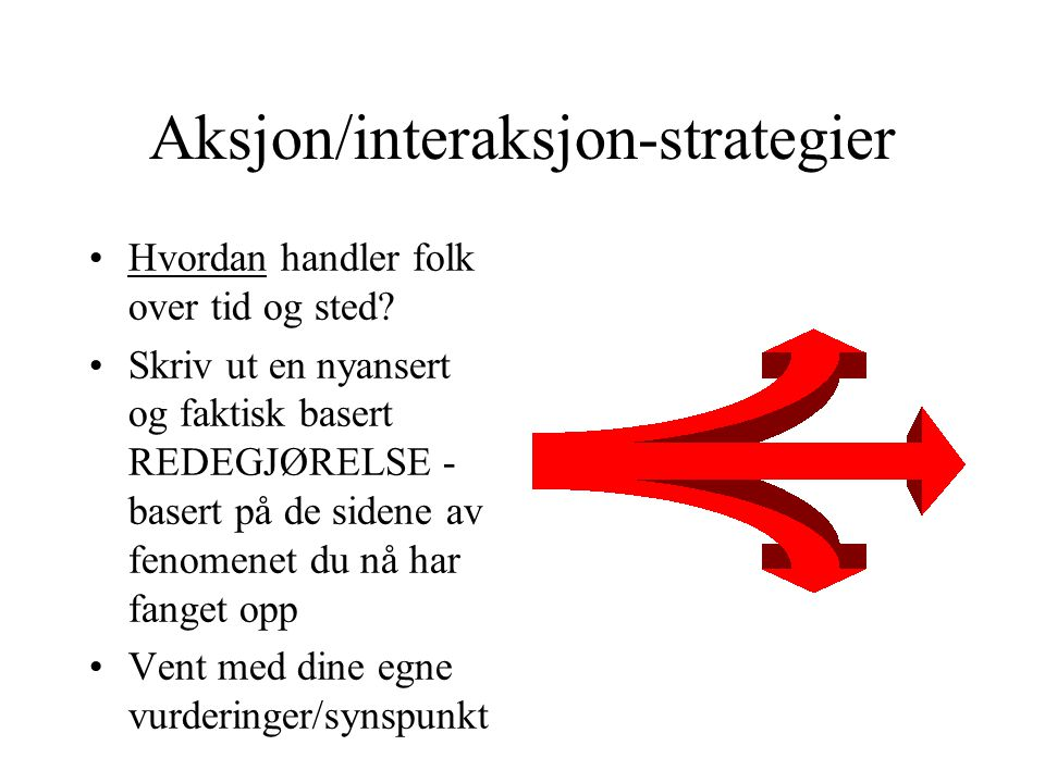 Aksjon/interaksjon-strategier