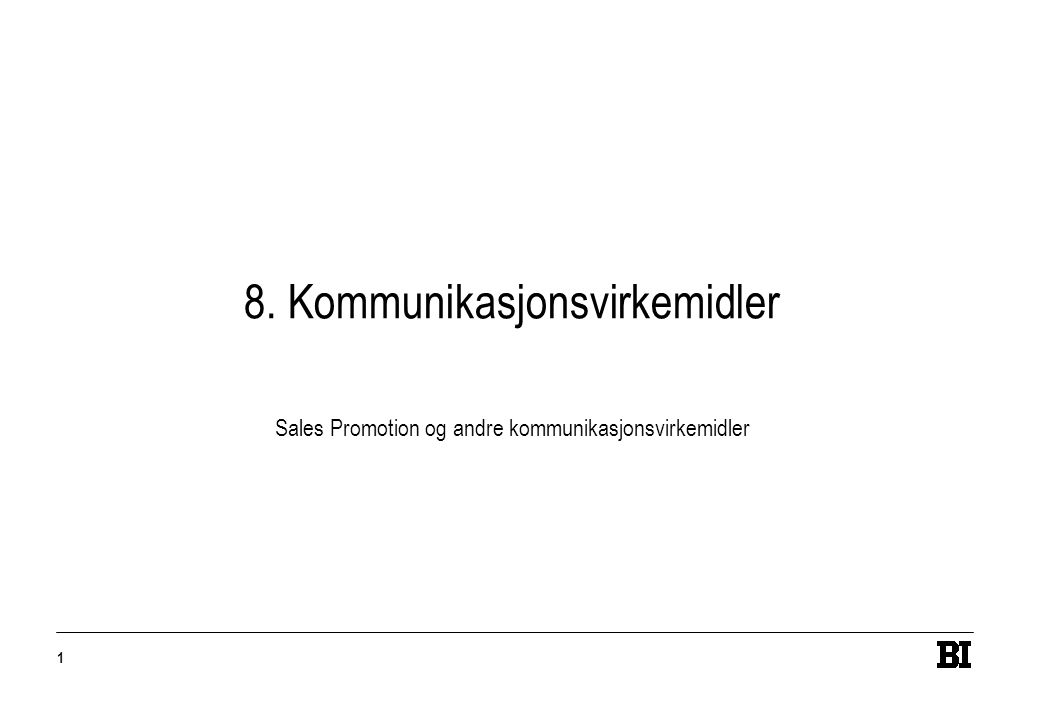 8. Kommunikasjonsvirkemidler