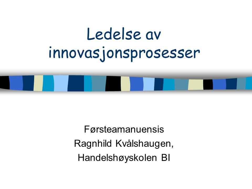 Ledelse av innovasjonsprosesser