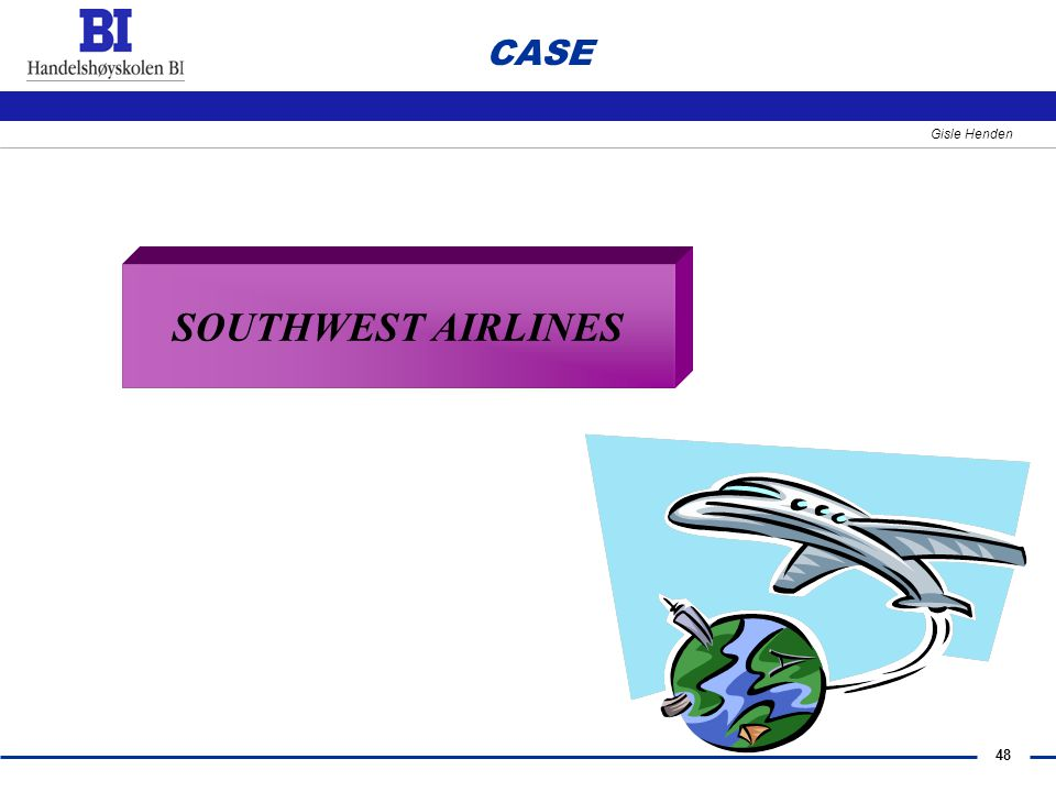 CASE SOUTHWEST AIRLINES