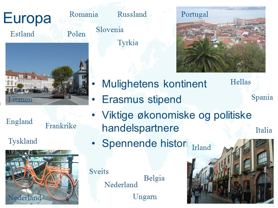 Europa Mulighetens kontinent Erasmus stipend
