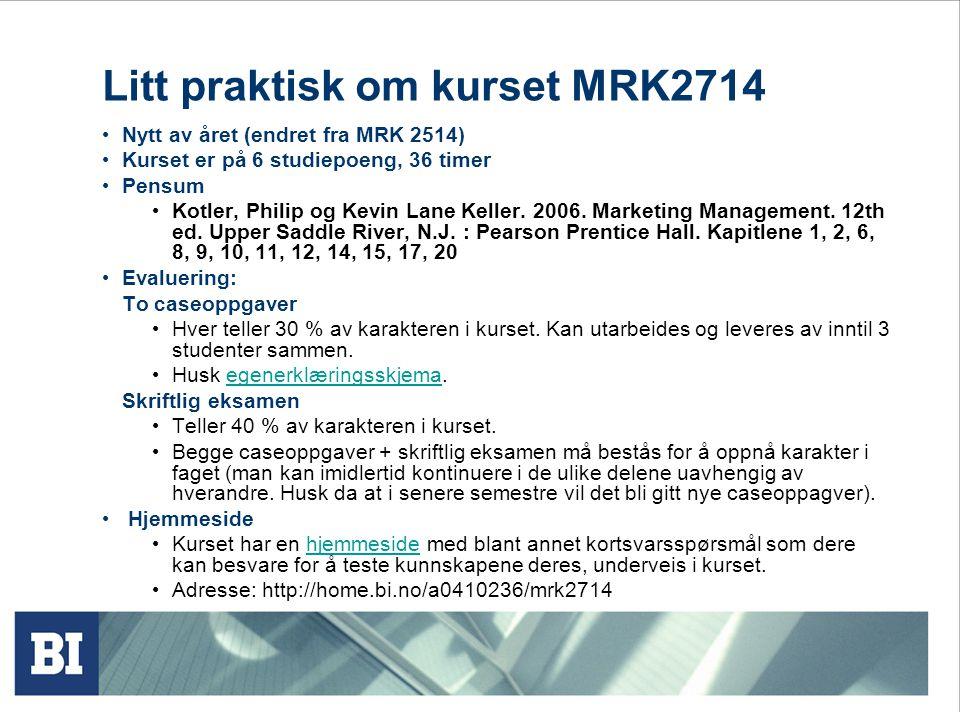 Litt praktisk om kurset MRK2714