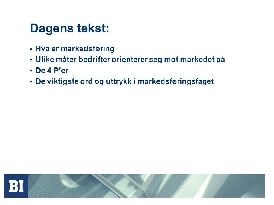 Dagens tekst: Hva er markedsføring