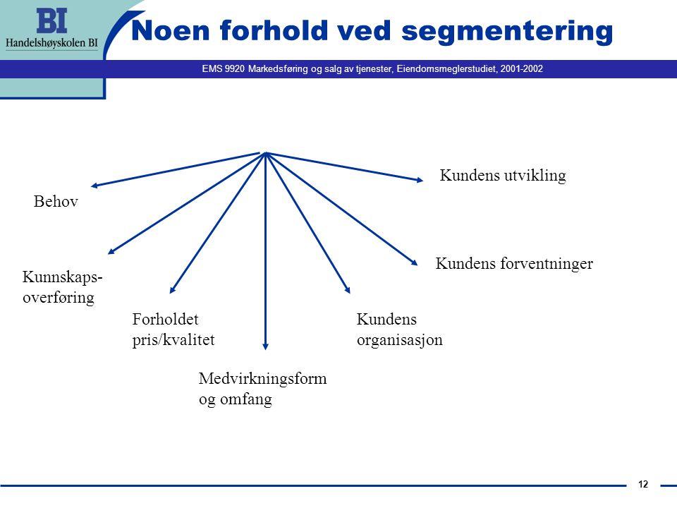 Noen forhold ved segmentering