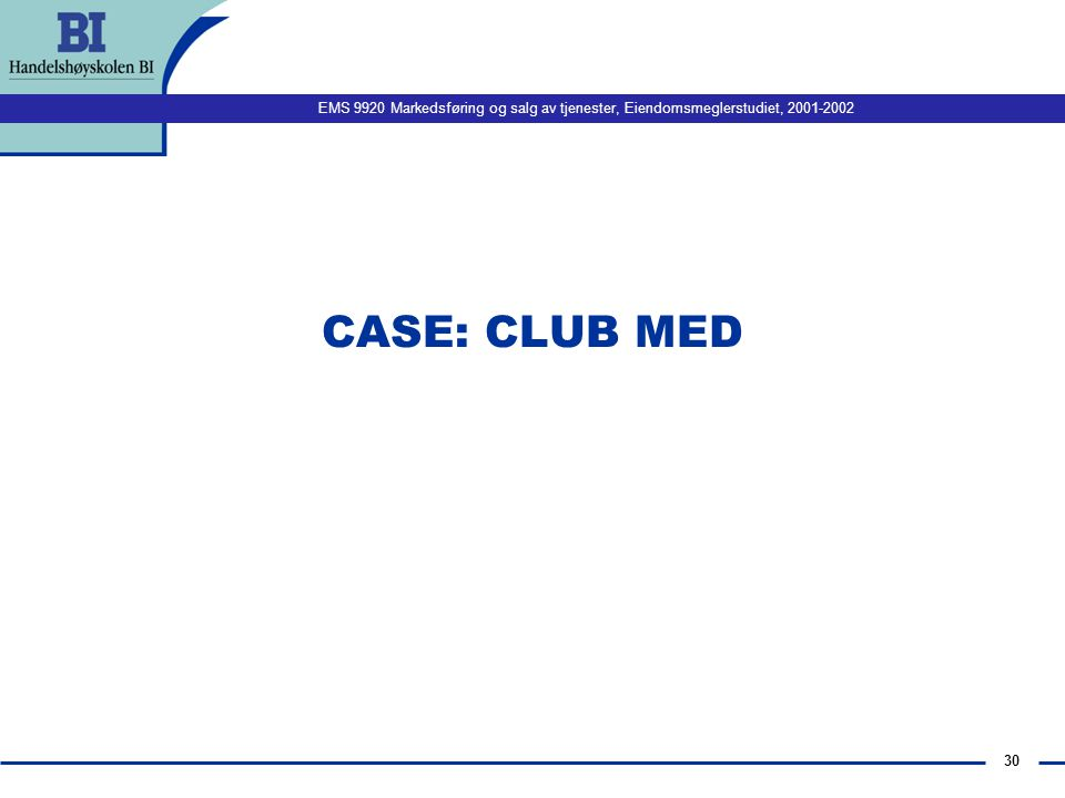 CASE: CLUB MED