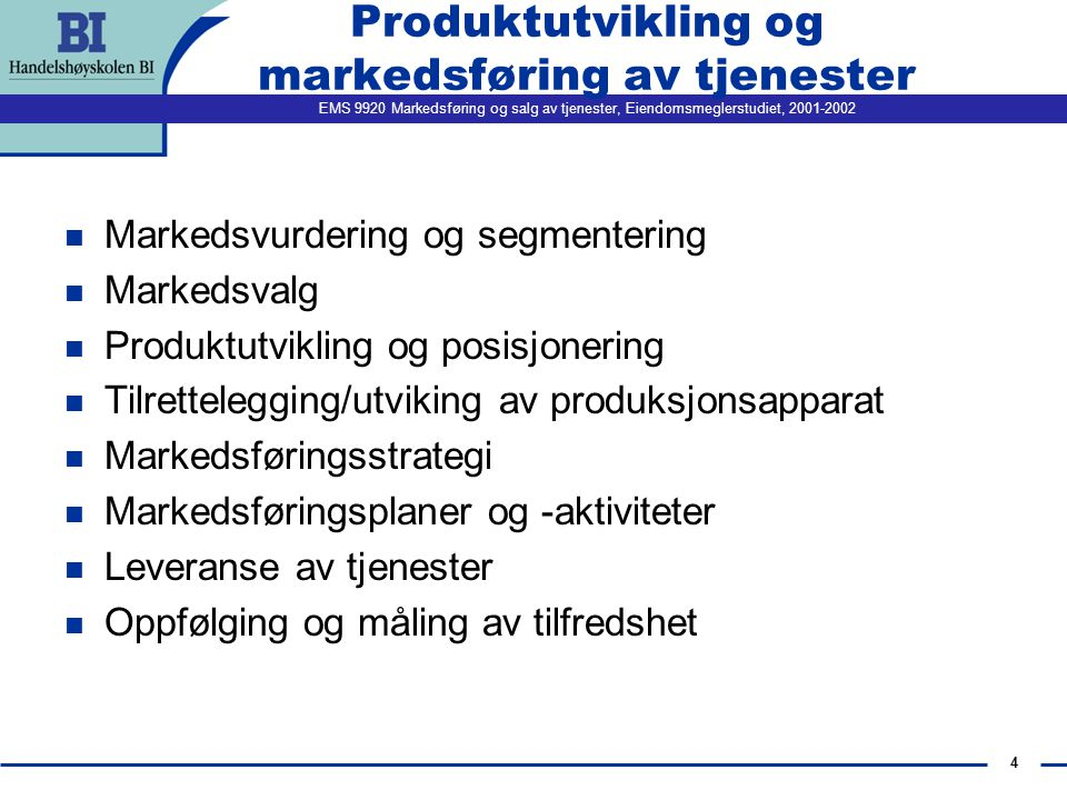 Produktutvikling og markedsføring av tjenester