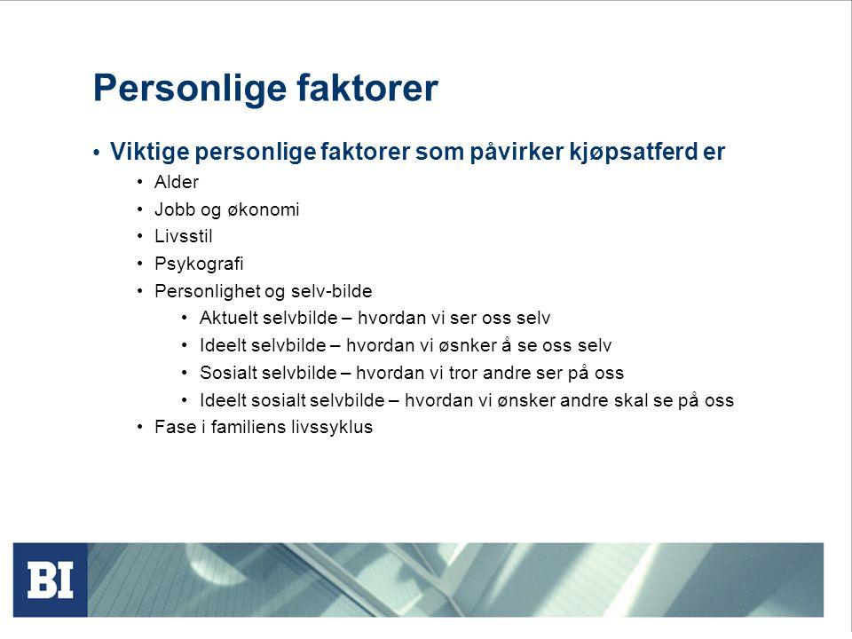 Personlige faktorer Viktige personlige faktorer som påvirker kjøpsatferd er. Alder. Jobb og økonomi.