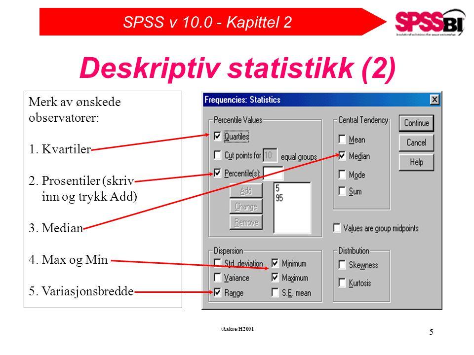 Deskriptiv statistikk (2)