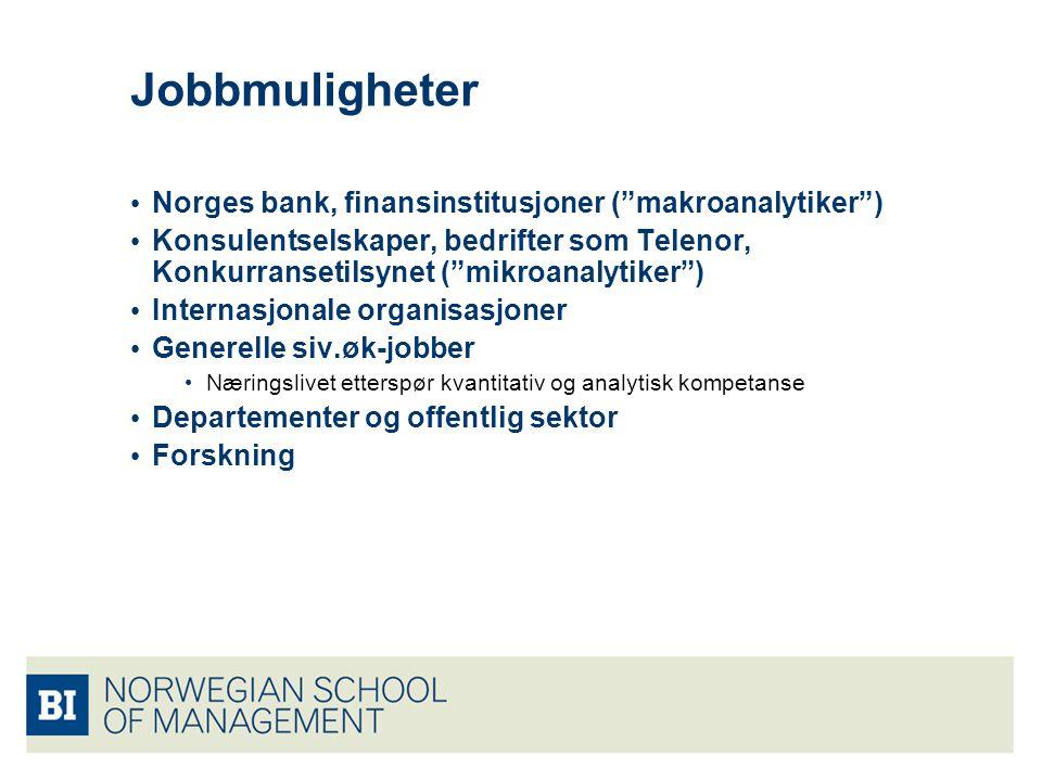 Jobbmuligheter Norges bank, finansinstitusjoner ( makroanalytiker )