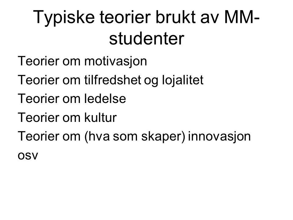 Typiske teorier brukt av MM-studenter
