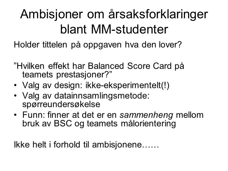 Ambisjoner om årsaksforklaringer blant MM-studenter