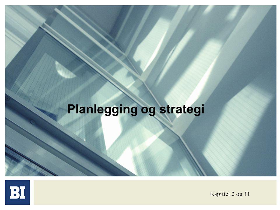 Planlegging og strategi