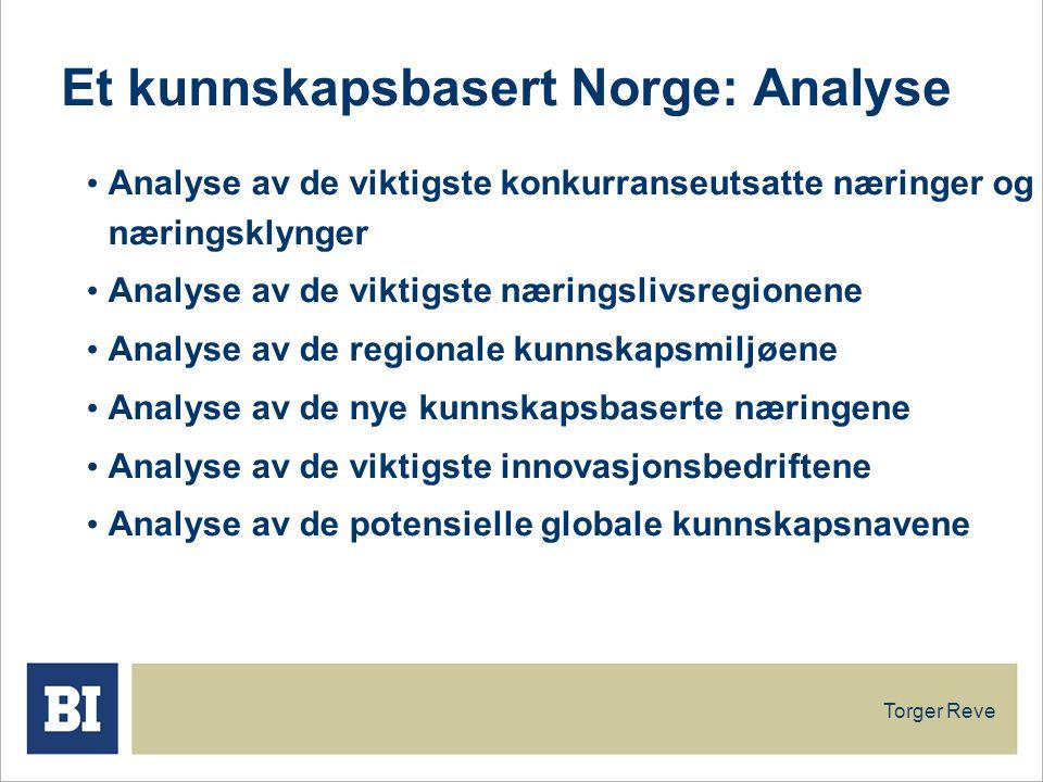 Et kunnskapsbasert Norge: Analyse