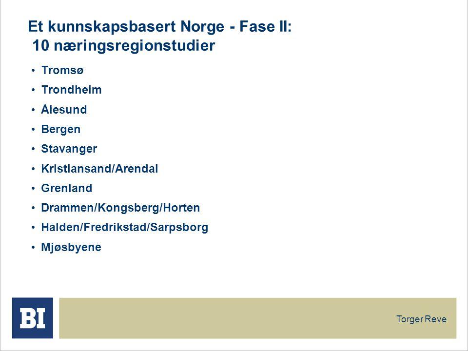 Et kunnskapsbasert Norge - Fase II: 10 næringsregionstudier