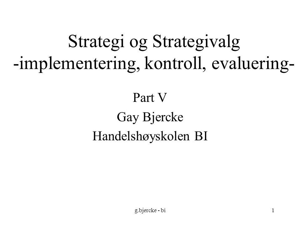 Strategi og Strategivalg -implementering, kontroll, evaluering-