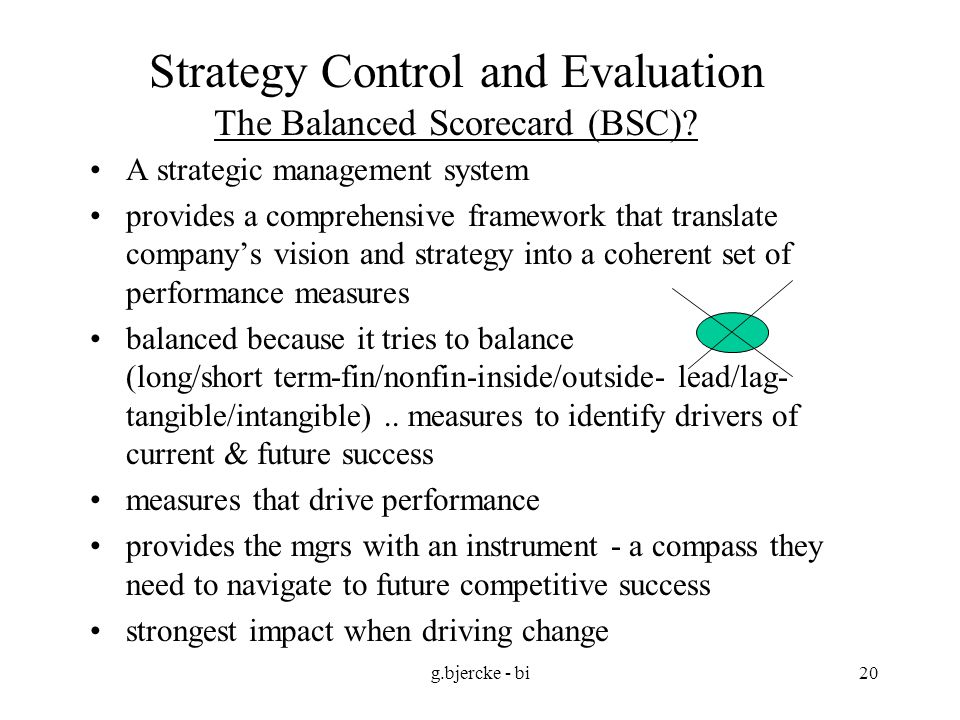 Strategy Control and Evaluation The Balanced Scorecard (BSC)