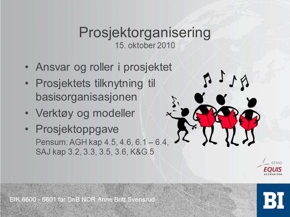 Prosjektorganisering 15. oktober 2010