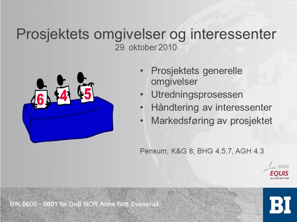 Prosjektets omgivelser og interessenter 29. oktober 2010