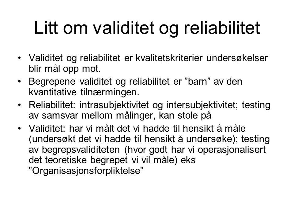 Litt om validitet og reliabilitet