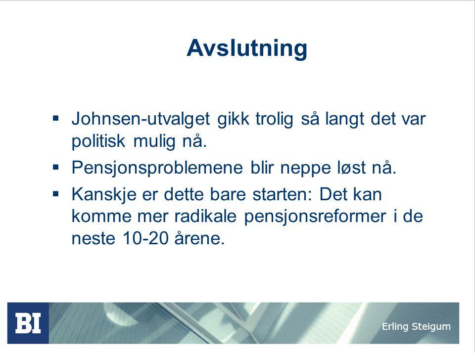 Avslutning Johnsen-utvalget gikk trolig så langt det var politisk mulig nå. Pensjonsproblemene blir neppe løst nå.