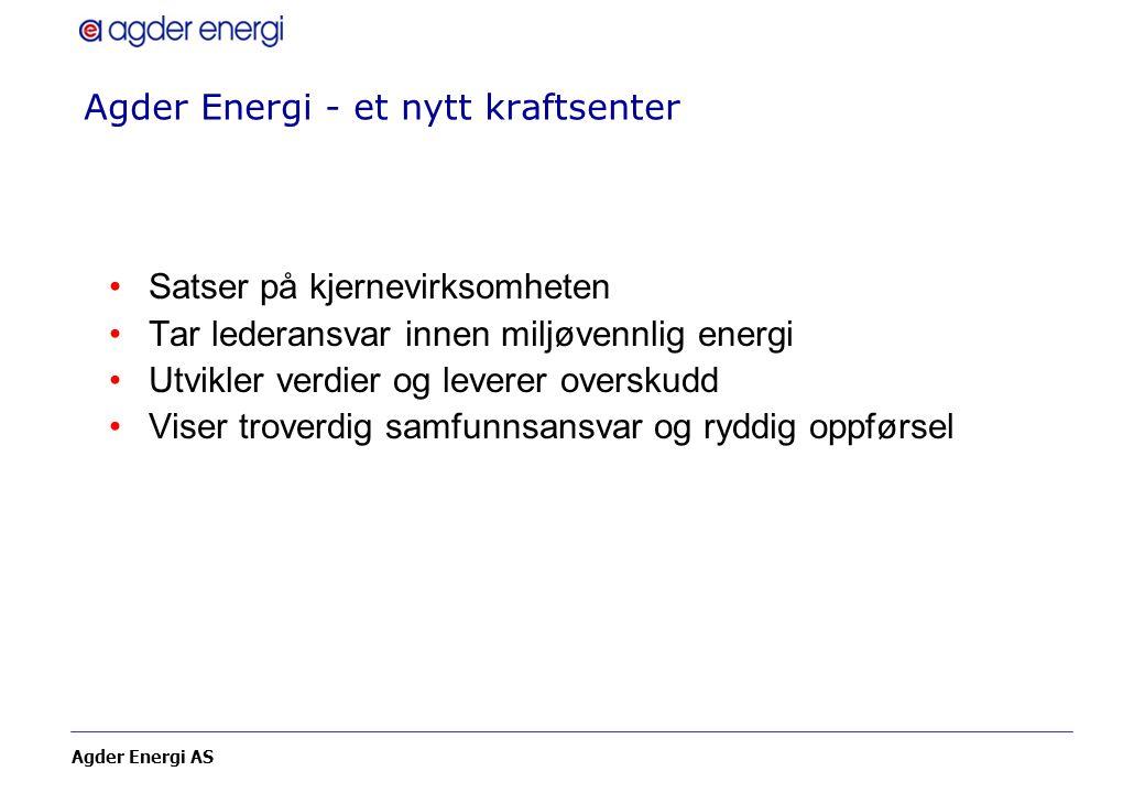 Agder Energi - et nytt kraftsenter