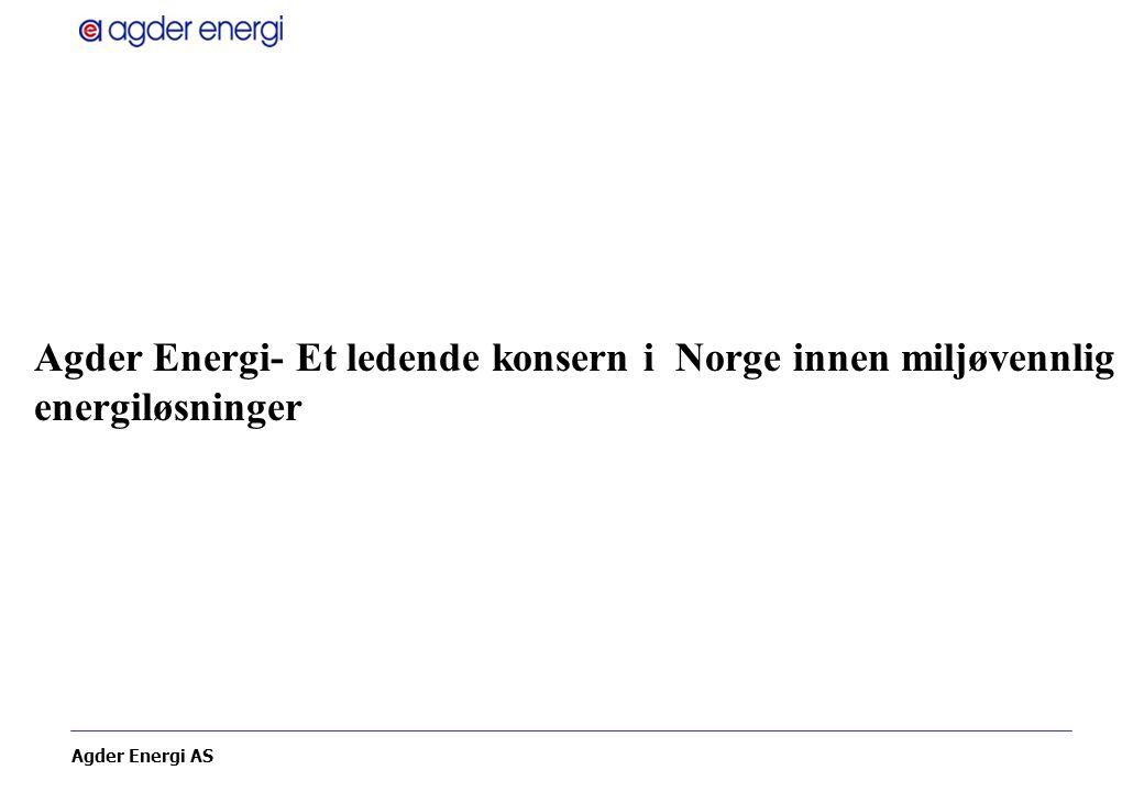 Agder Energi- Et ledende konsern i Norge innen miljøvennlig energiløsninger