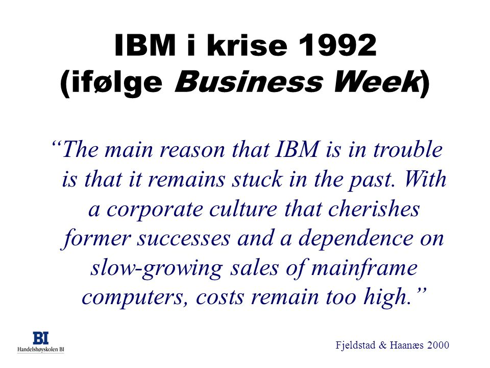 IBM i krise 1992 (ifølge Business Week)