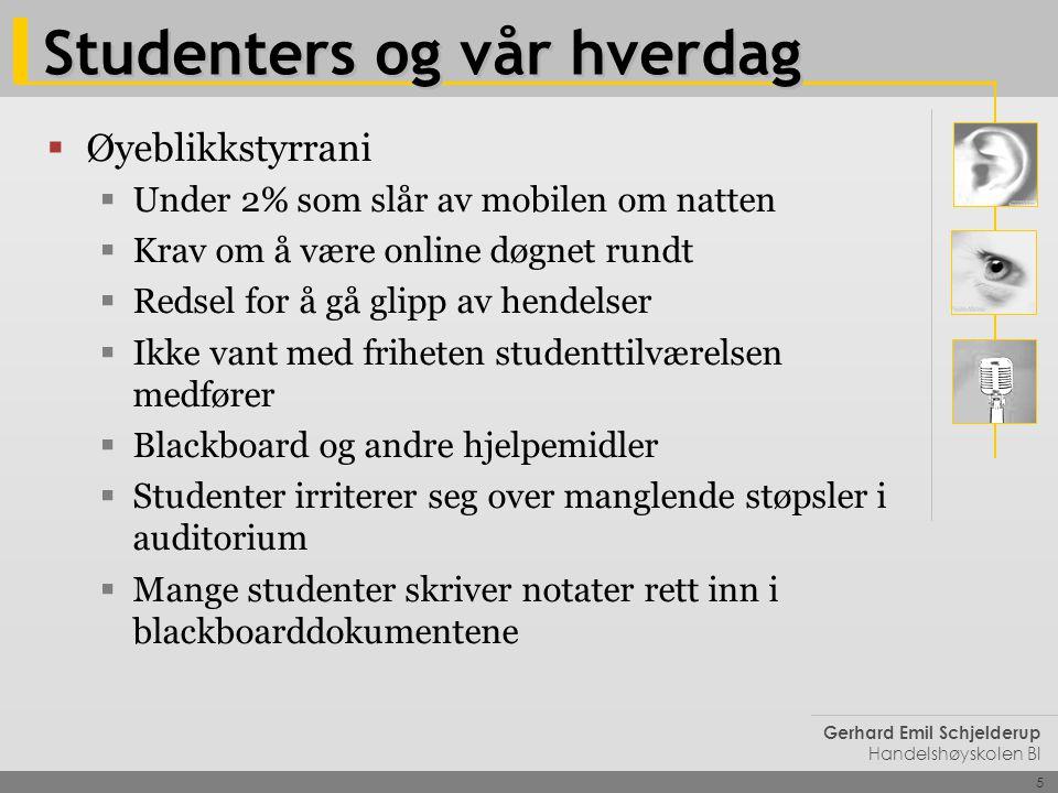 Studenters og vår hverdag