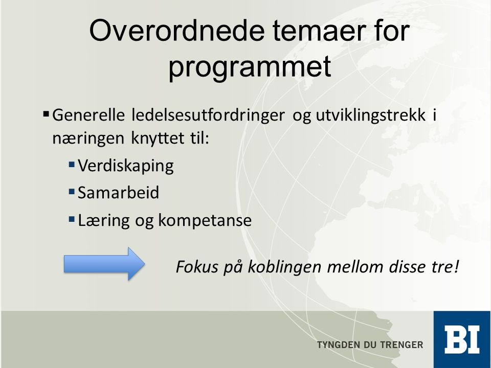 Overordnede temaer for programmet