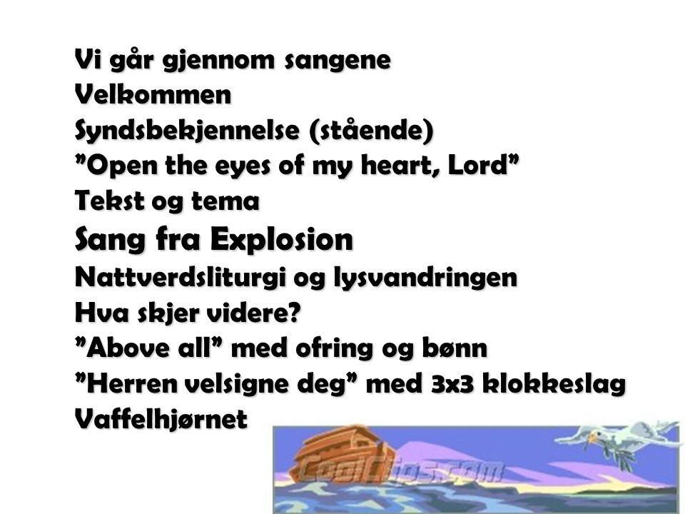 Sang fra Explosion Vi går gjennom sangene Velkommen