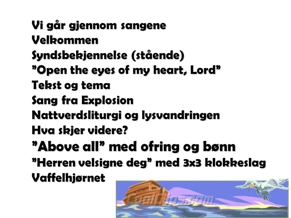 Above all med ofring og bønn