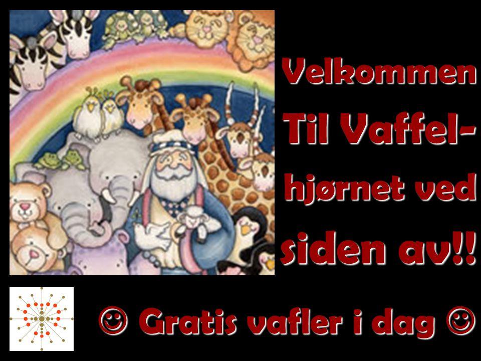 Velkommen Til Vaffel- hjørnet ved siden av!!  Gratis vafler i dag 