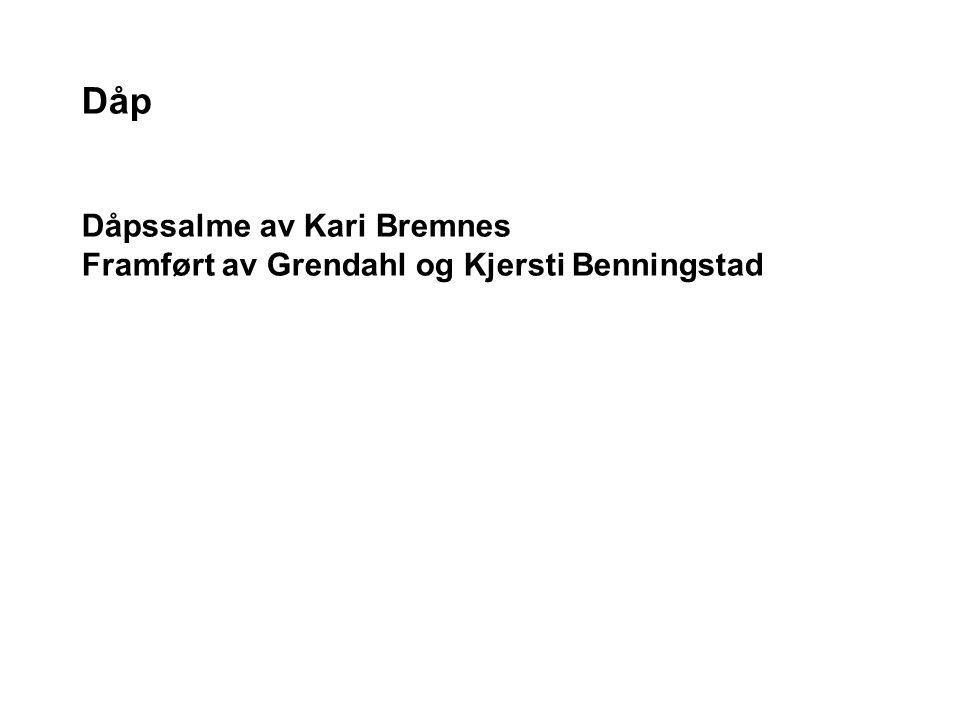 Dåp Dåpssalme av Kari Bremnes