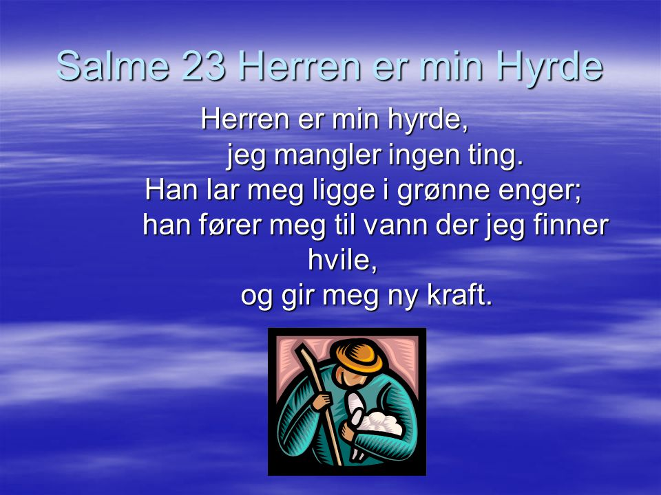 Salme 23 Herren er min Hyrde