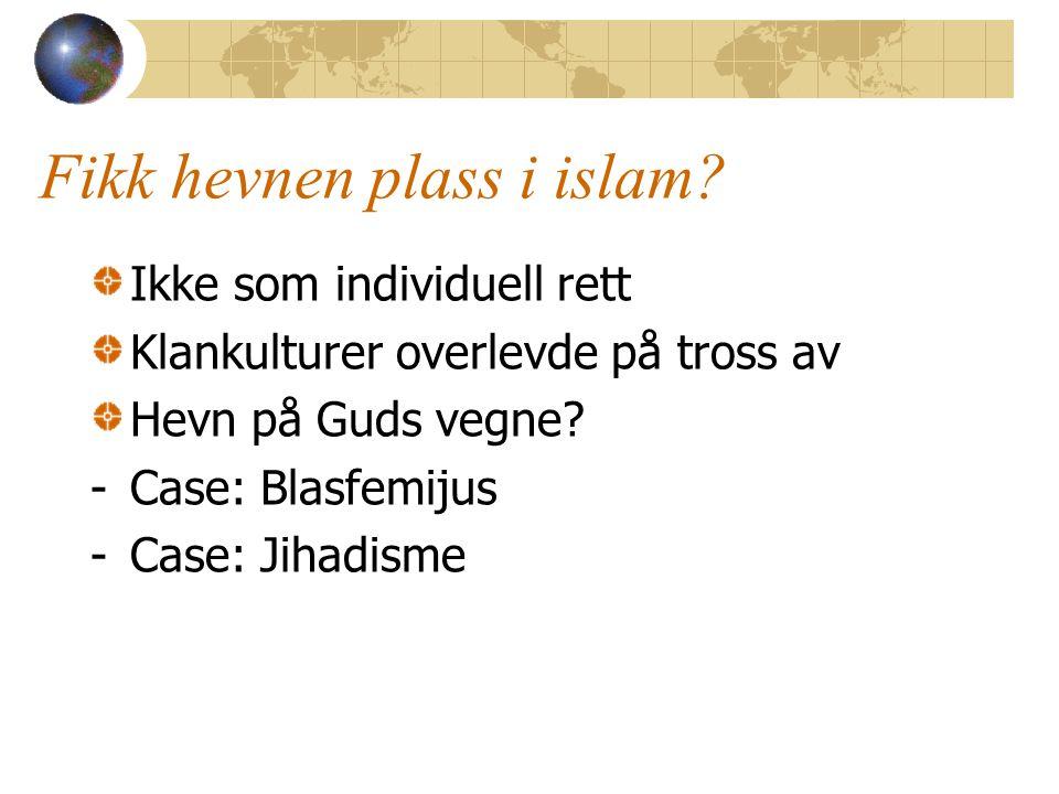 Fikk hevnen plass i islam