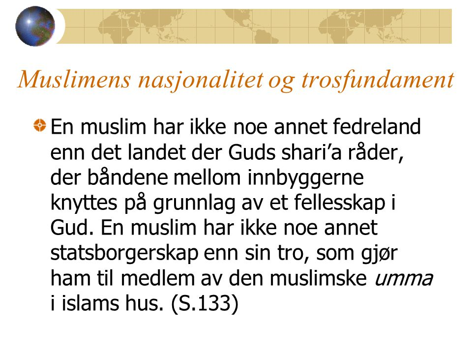Muslimens nasjonalitet og trosfundament