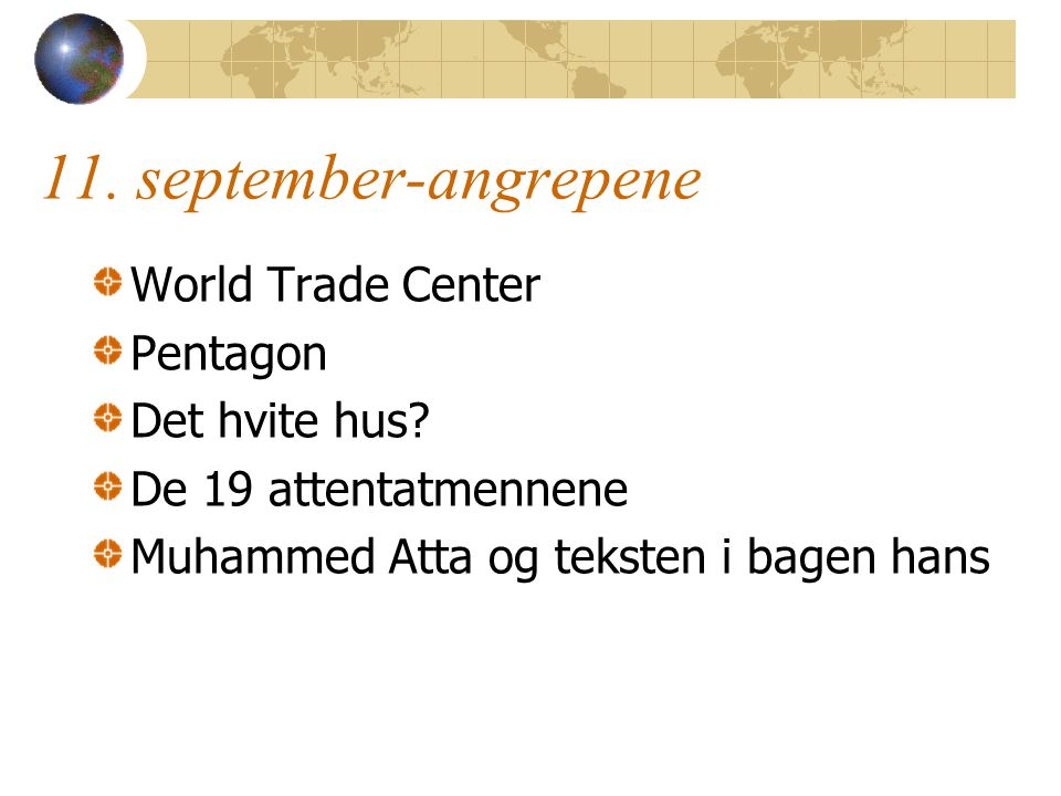 11. september-angrepene World Trade Center Pentagon Det hvite hus