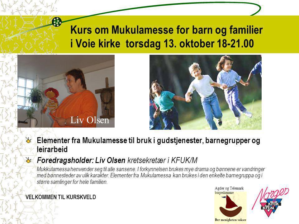 Kurs om Mukulamesse for barn og familier i Voie kirke torsdag 13