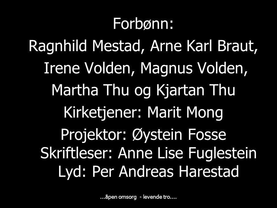 Ragnhild Mestad, Arne Karl Braut, Irene Volden, Magnus Volden,