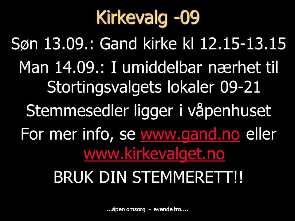 Kirkevalg -09 Søn 13.09.: Gand kirke kl 12.15-13.15