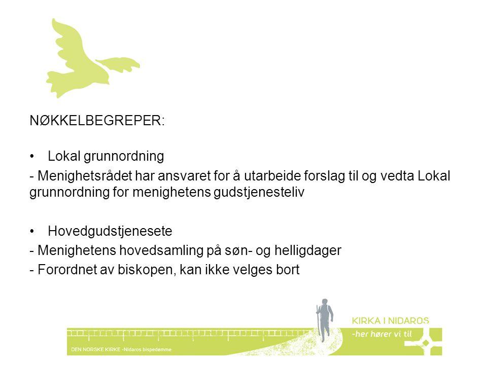 NØKKELBEGREPER: Lokal grunnordning.